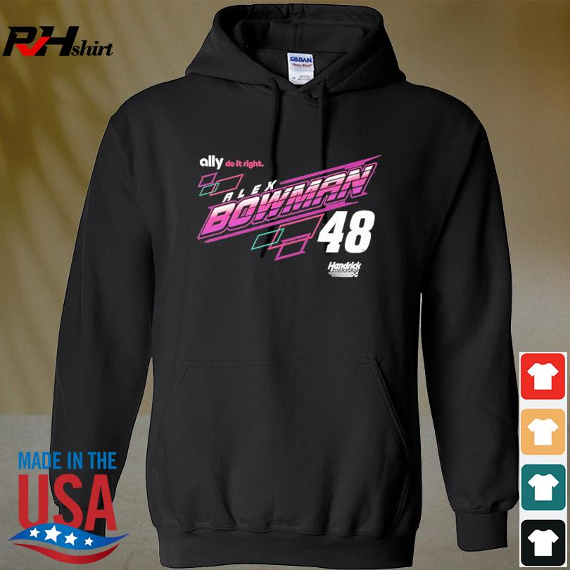 Alex Bowman Hendrick Motorsports Team Collection Car T-Shirt hoodie