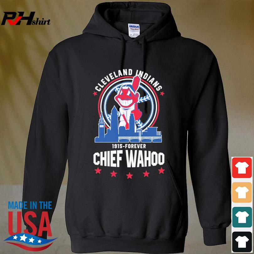Official Cleveland Indians 1915-Forever Chief Wahoo s hoodie