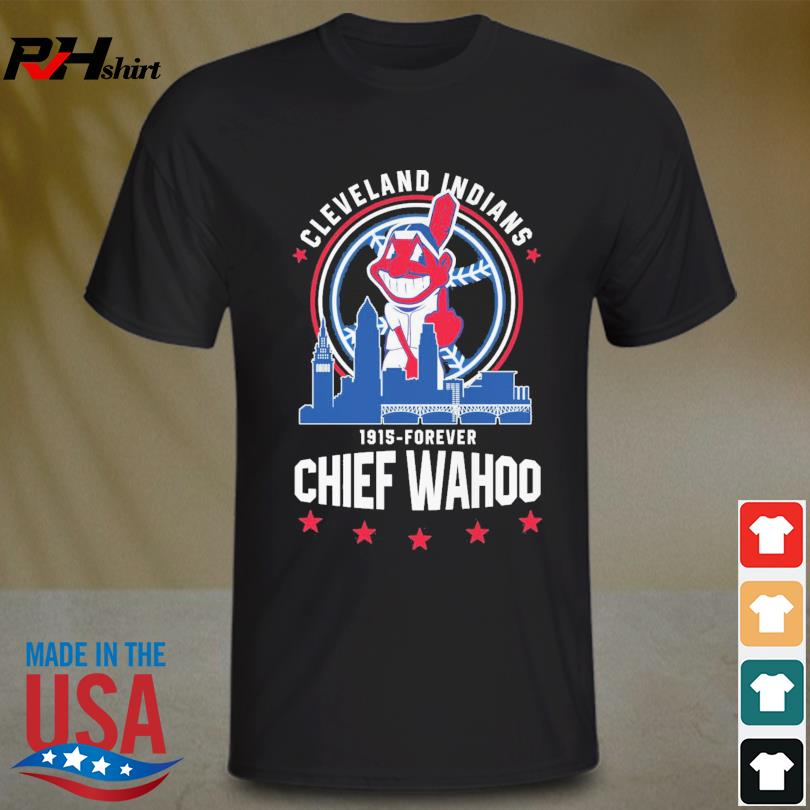 Official Cleveland Indians 1915-Forever Chief Wahoo shirt