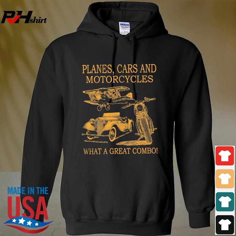 Official Planes and Cars and Motorcycles what a great combo s hoodie