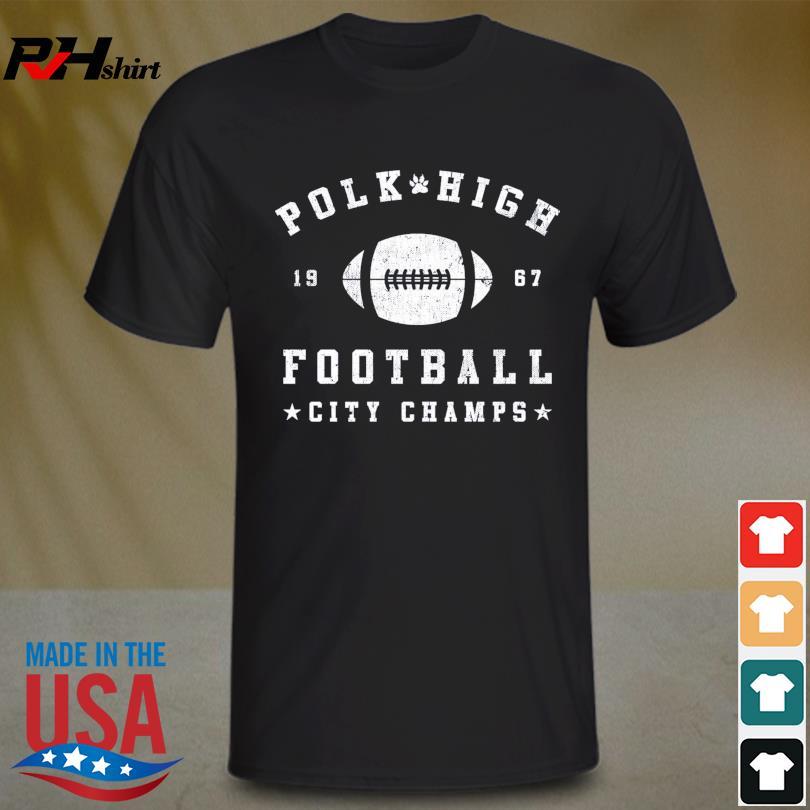 Official Polk high 1967 football city champs shirt