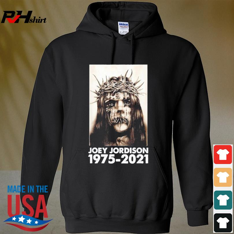 Official RIP Joey Jordison 1975-2021 Shirt hoodie