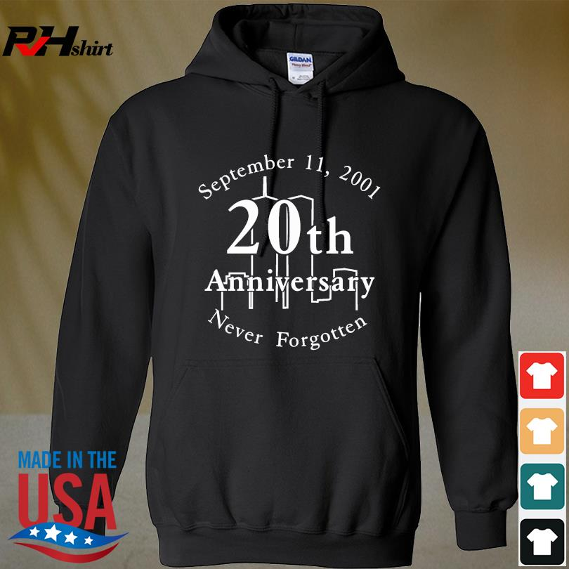 Official September 11 2001 20th anniversary never forgotten s hoodie