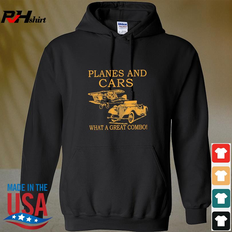 Planes and Cars what a great combo s hoodie