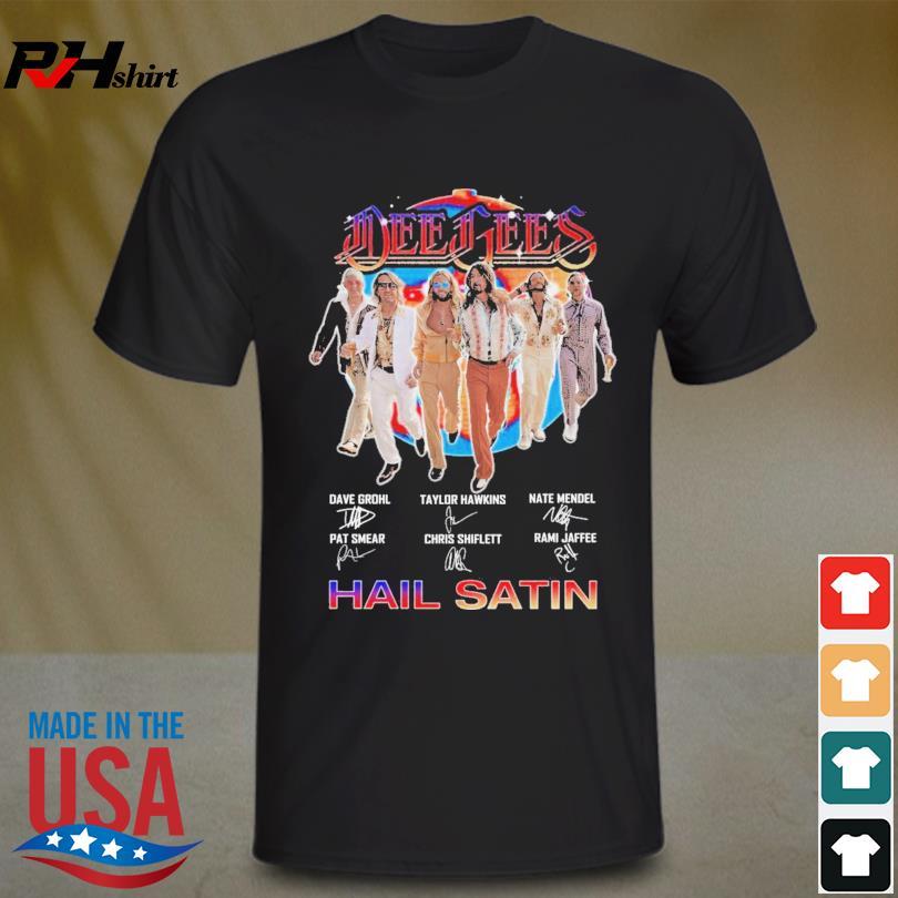 Dee Gees Hail Satin signatures shirt