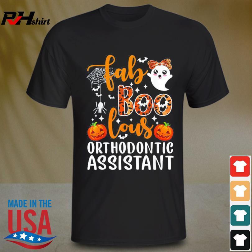 Fab Boo lous orthodontic assistant Halloween shirt