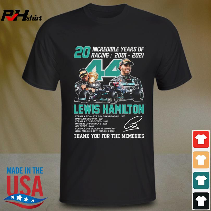 Lewis Hamilton 2001 2021 thank you for the memories signature shirt