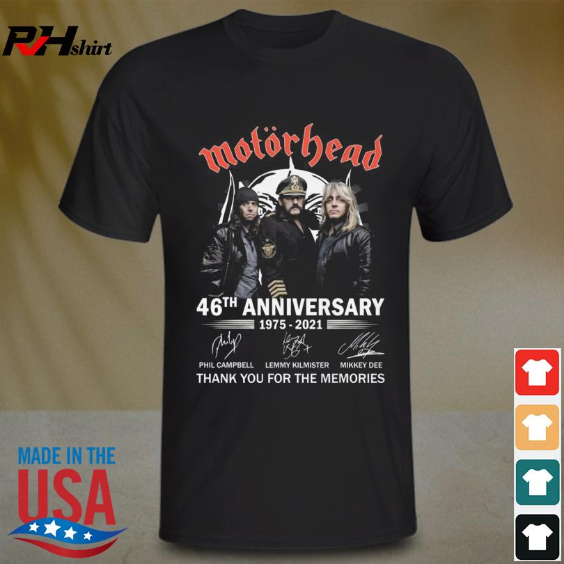 Motörhead 46th Anniversary 1975 2021 thank you for the memories signatures shirt
