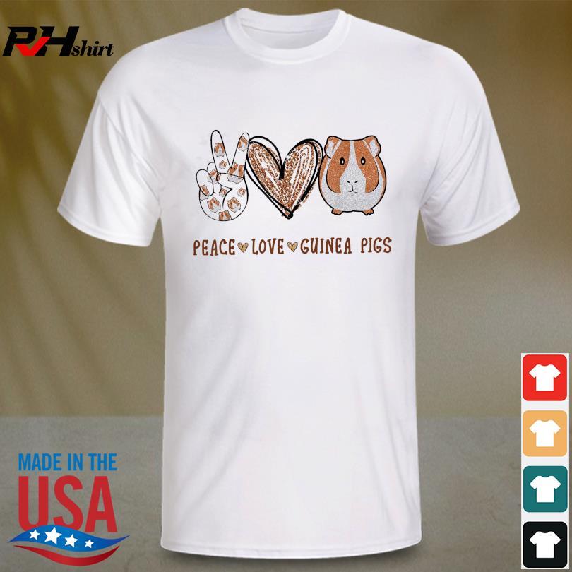 Official Peace Love Guinea Pigs Shirt