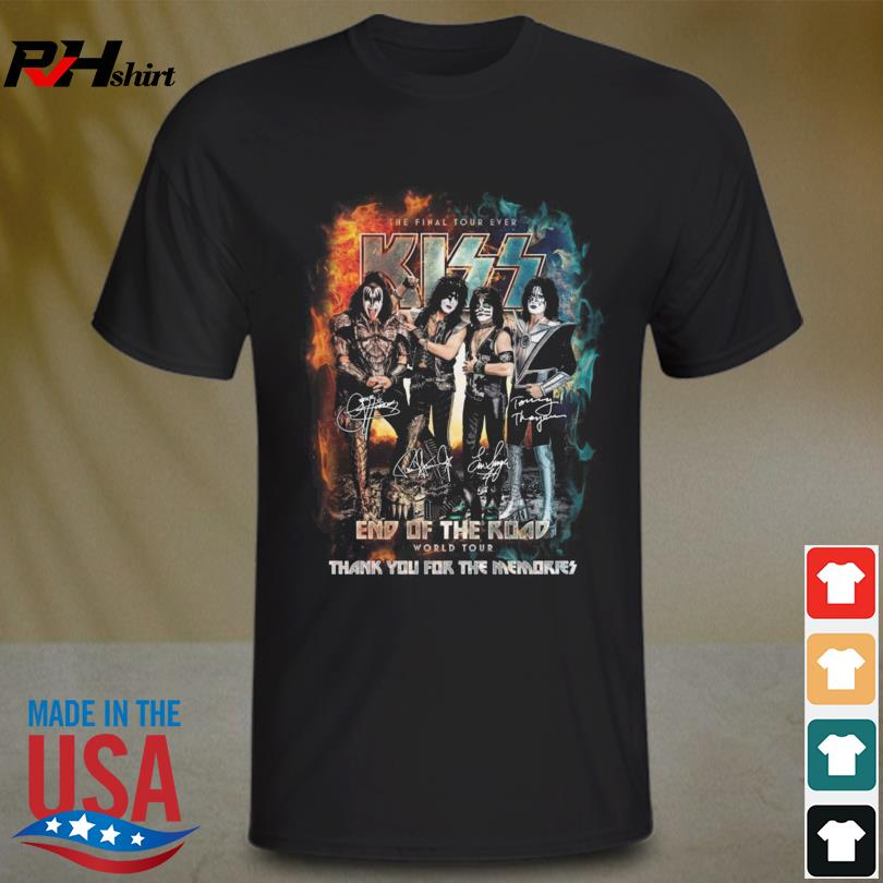The Final Tour Ever Kiss End OF The Road World Tour thank you for the memories signatures shirt