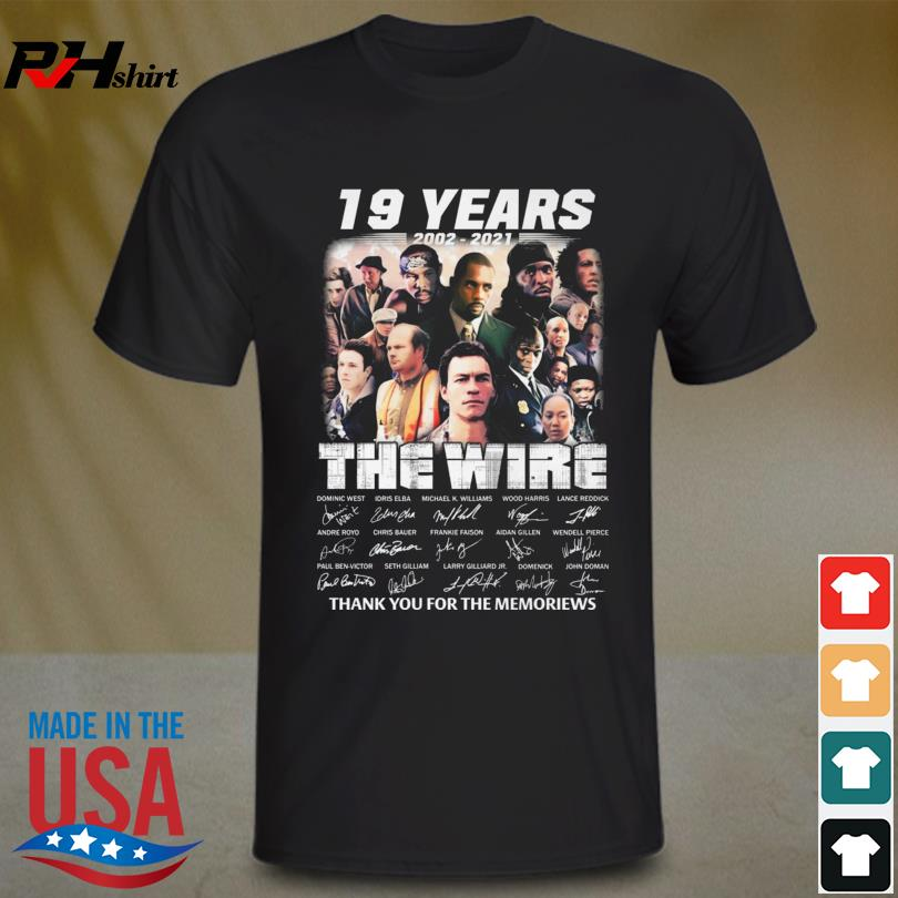 The Wire 19 years 2002 2021 thank you for the memories signatures shirt